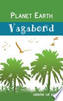 PLANET EARTH VAGABOND