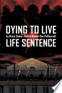 Dying to Live: Life Sentence