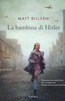 La bambina di Hitler : [romanzo]