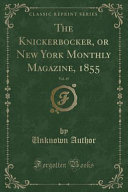 download ebook the knickerbocker, or new york monthly magazine, 1855, vol. 45 (classic reprint) pdf epub