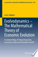 Evolvodynamics   The Mathematical Theory of Economic Evolution