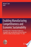 Enabling Manufacturing Competitiveness And Economic Sustainability book