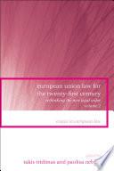 European Union Law for the Twenty First Century  Volume 2