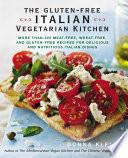 The Gluten Free Italian Vegetarian Kitchen