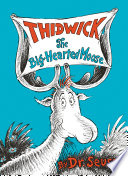 Thidwick the Big Hearted Moose