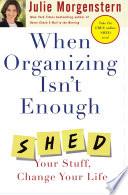 When Organizing Isn T Enough