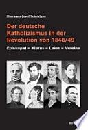 Der deutsche Katholizismus in der Revolution von 1848/49