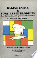 Baking Basics Some Baked Products