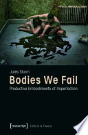 Bodies We Fail