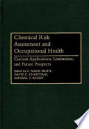 Chemical Risk Assessment and Occupational Health