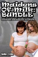 Maidens Of Milk Bundle  Lesbian Lactation Erotica