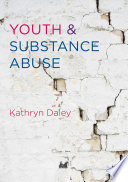 Youth And Substance Abuse