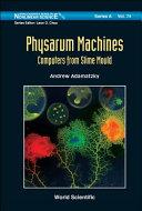 Physarum Machines