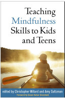 Teaching Mindfulness Skills to Kids and Teens