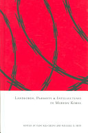 Landlords, peasants, and intellectuals in modern Korea The Work Of One Of The Major