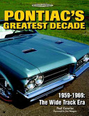 Pontiac s Greatest Decade 1959 1969