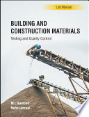 Building and Construction Materials  Testing and Quality Control  1e  Lab Manual