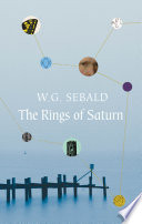 The Rings Of Saturn by W G Sebald