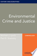 Environmental Crime And Justice Oxford Bibliographies Online Research Guide