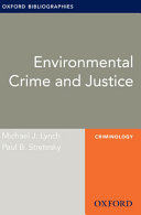 Environmental Crime and Justice: Oxford Bibliographies Online Research Guide