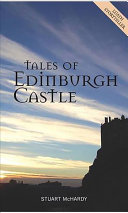 Tales Of Edinburgh Castle