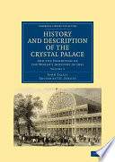 History And Description Of The Crystal Palace : the great exhibition, a key...