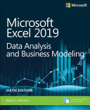 Microsoft Excel 2019 Data Analysis and Business Modeling