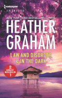 Law and Disorder   In the Dark
