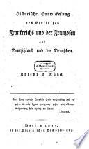 Historische Entwicklung des Einflusses Frankreichs und der Franzosen auf Deutschland ...