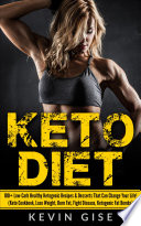Keto Diet  100  Low Carb Healthy Ketogenic Recipes   Desserts That Can Change Your Life