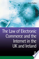 The Law of Electronic Commerce and the Internet in the UK and Ireland