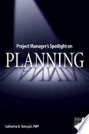 Project Manager s Spotlight on Planning