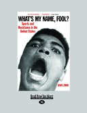 What's My Name, Fool?