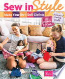 Sew in Style   Make Your Own Doll Clothes