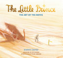 The Little Prince  The Art of the Movie