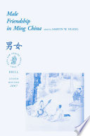 Male Friendship in Ming China