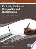 Exploring Multimodal Composition and Digital Writing Based On The Combination Of Words Phrases
