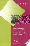 Recent Demographic Developments in Europe 2005 Of Europe Publication Presenting The