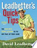 Leadbetter S Quick Tips