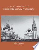 Encyclopedia of Nineteenth Century Photography