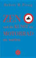 Zen und die Kunst  ein Motorrad zu warten  Sonderausgabe
