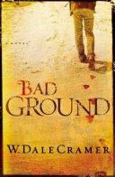 Bad Ground