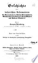 Geschichte der lutherischen Reformatoren, Dr. Martin Luther's, Philipp Melanchthon's, Matthias Flacius Illyricus, Georg Major's und Andreas Osiander's