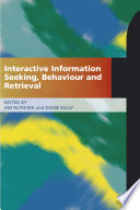 Interactive Information Seeking Behaviour And Retrieval