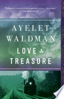 Love And Treasure : the unexpected legacies of forgotten crimes,...