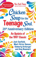 Chicken Soup for the Teenage Soul 25th Anniversary Edition Book