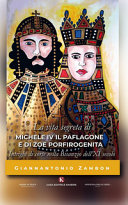 La vita segreta di Michele IV il Paflagone e di Zoe Porfirogenita