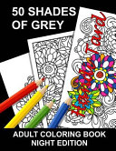 50 Shades of Grey Adult Coloring Book