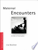Maternal Encounters