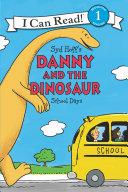Danny and the Dinosaur: School Days Book